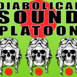 Image of Diabolical Sound Platoon